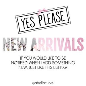 Other - NEW ARRIVALS! Want to be one of the first to know?